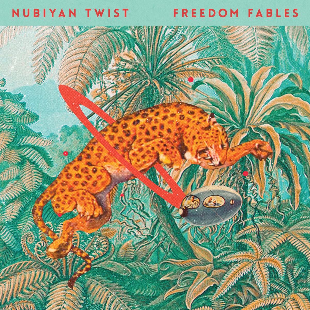 Nubyan Twist - Freedom Fables