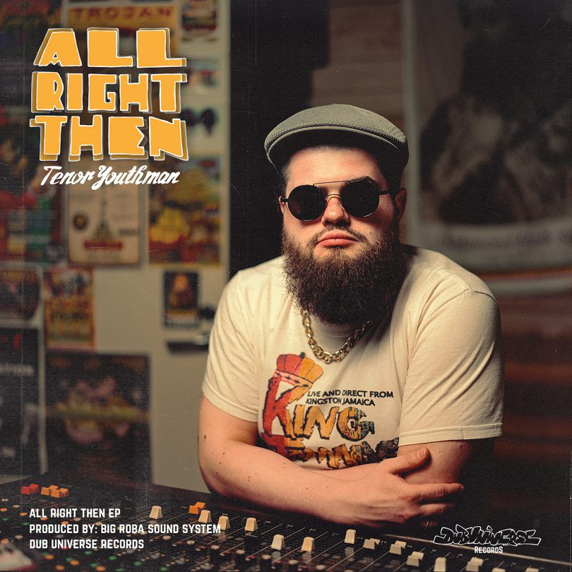 Tenor Youthman - All Right Then EP