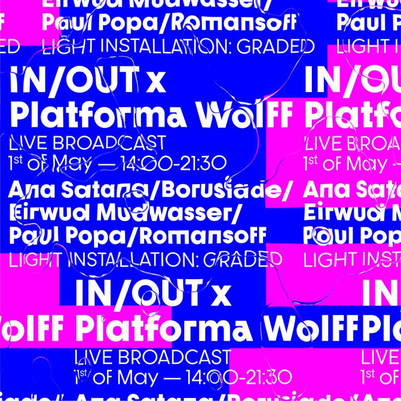 IN/OUT x Platforma Wolff. LIVE Broadcast