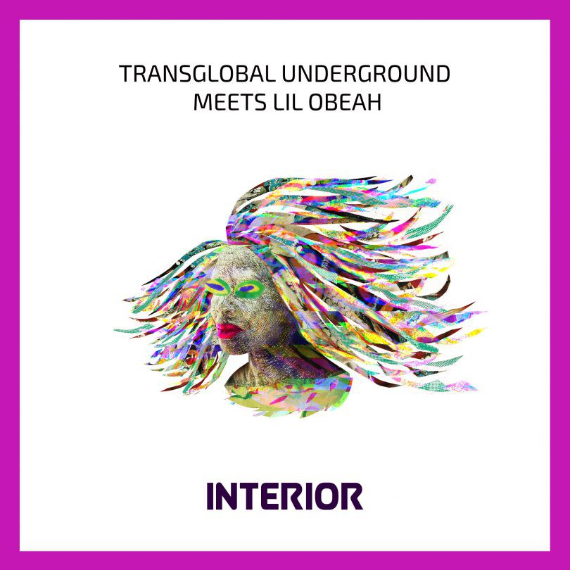 Transglobal Underground and Lil Obeah – Interior