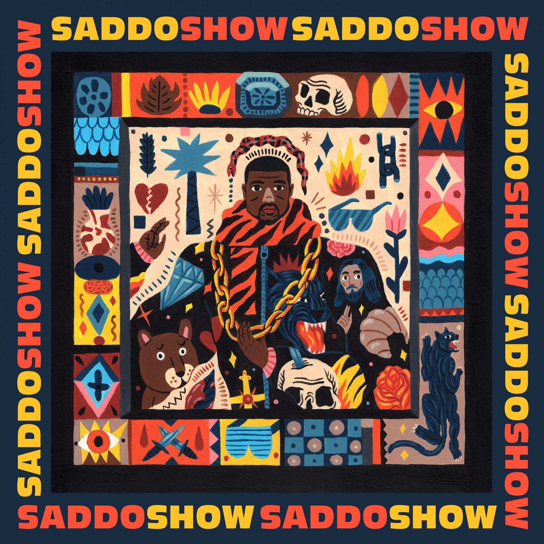 Saddo Show