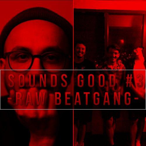 Guest: RAW BeatGang